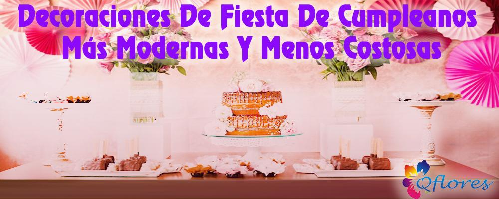 Decoraciones De Fiesta De Cumpleaños Más Modernas Y Menos Costosas