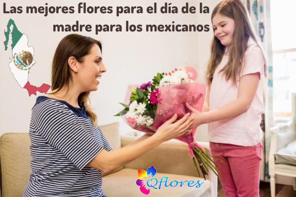 Elija las mejores flores para el día de la madre para el pueblo maxicano
