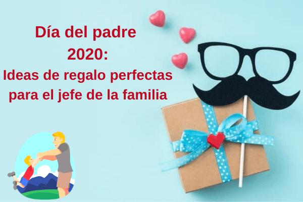 Día del padre 2020: ideas de regalos perfectos para el jefe de la familia