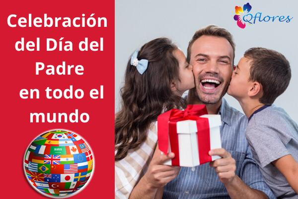 Celebración del día del padre alrededor del mundo