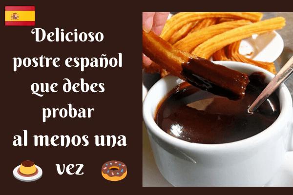 7 deliciosos postres españoles que debes probar al menos una vez