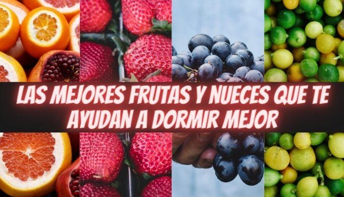 Las 7 mejores frutas y nueces que te ayudan a dormir mejor