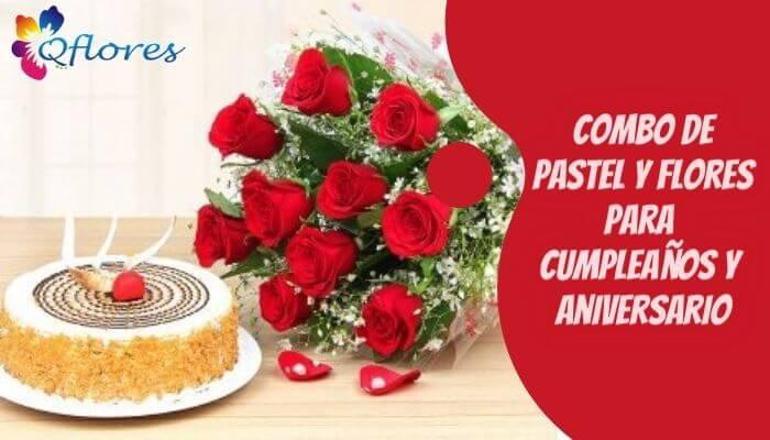Combo delicioso pastel y hermosas flores para cumpleaños y aniversario