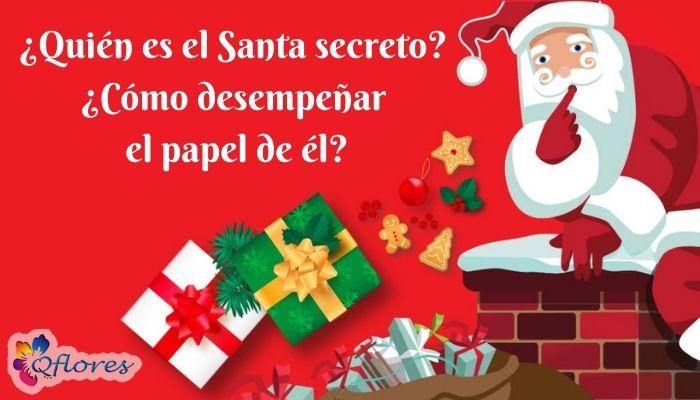 ¿Quién es el Santa secreto? ¿Cómo desempeñar el papel de él?