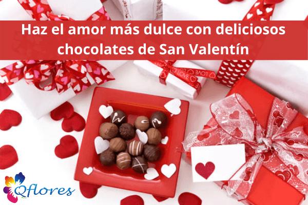 Haz el amor más dulce con deliciosos chocolates de San Valentín