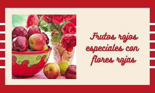 . Frutos rojos especiales con flores rojas
