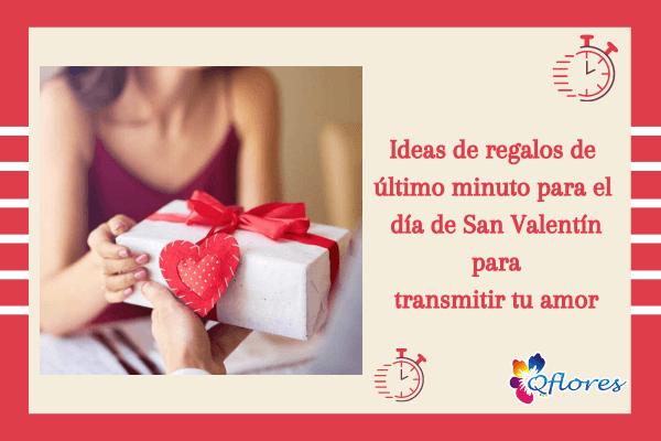 Ideas de regalos de último minuto para el día de San Valentín para transmitir tu amor