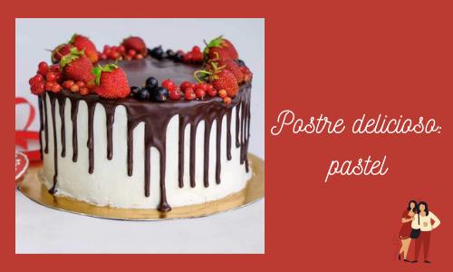 Postre delicioso: pastel