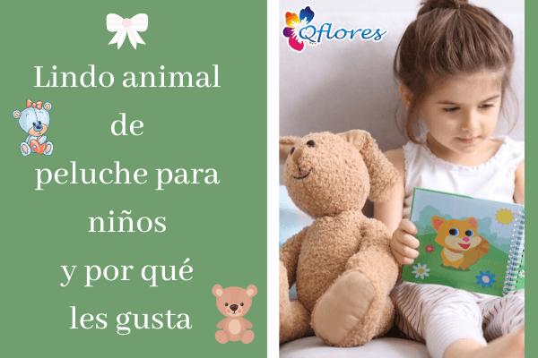 Lindo animal de peluche para niños y por qué les gusta