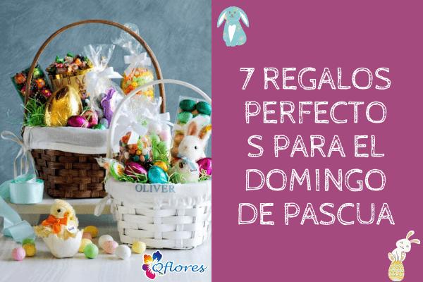 7 regalos perfectos para el domingo de Pascua