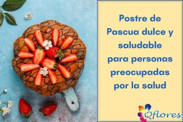 Postre de Pascua saludable y dulce para personas conscientes de la salud