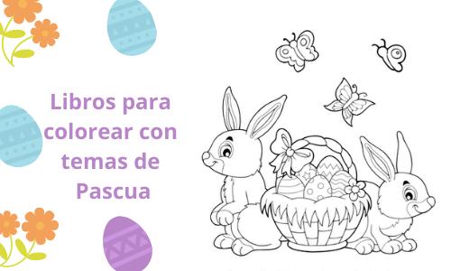Libros para colorear con temas de Pascua