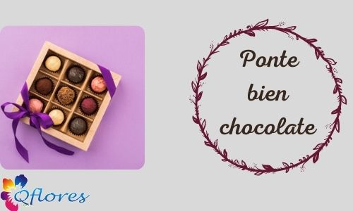 Ponte bien chocolate