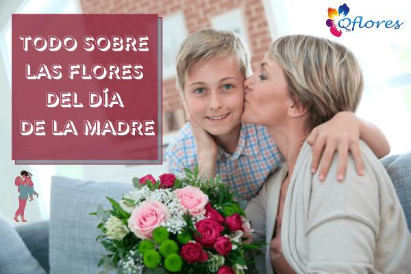 Todo sobre las flores del día de la madre