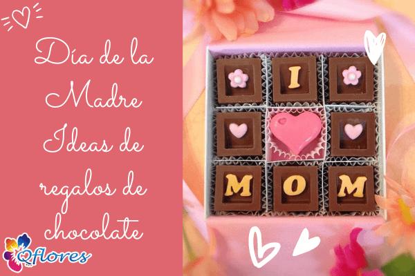 Día de la Madre Ideas de regalos de chocolate para traer felicidad
