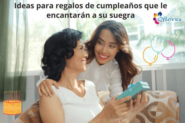 Ideas para regalos de cumpleaños que le encantarán a su suegra