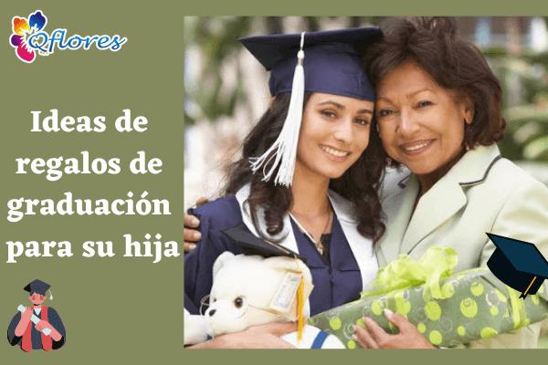 9 ideas perfectas para regalos de graduación para su hija