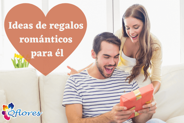 ideas de regalos románticos para él: muéstrale tu amor