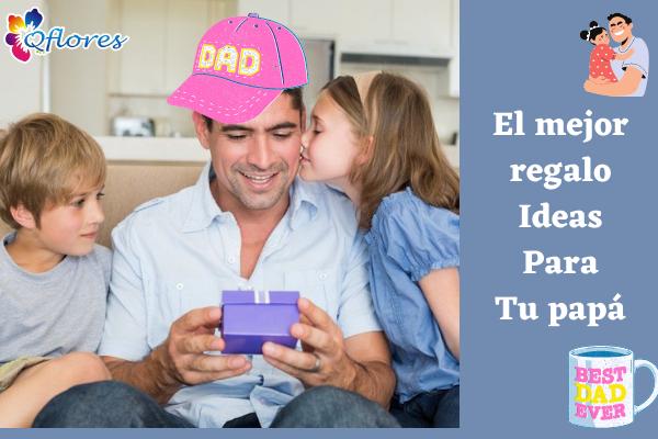 Guía de regalos del día del padre 2021: las mejores ideas de regalos para tu papá