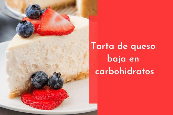 Pastel de queso bajo en carbohidratos