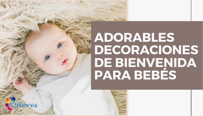 Adorables decoraciones de bienvenida para bebés nuevos y económicas